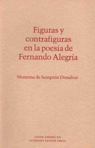 9780935480054: Figuras y Contrafiguras En La Poesia de Fernando Alegria (Discoveries)