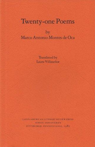 Twenty-one Poems (Discoveries): Marco Antonio Montes