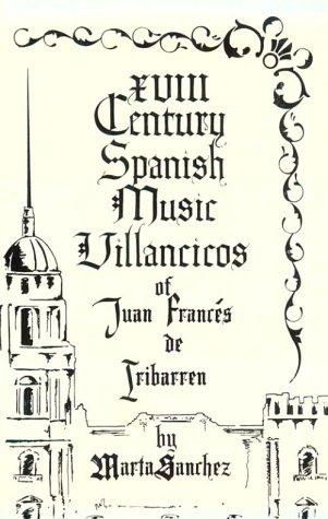 9780935480269: XVIII Century Spanish Music Villancicos of Juan Frances de Iribarren (Discoveries)