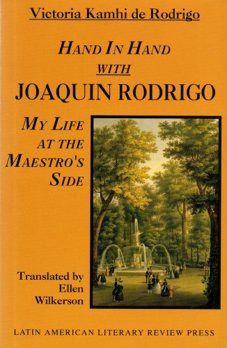 9780935480511: Hand in Hand With Joaquin Rodrigo: My Life at the Maestro's Side