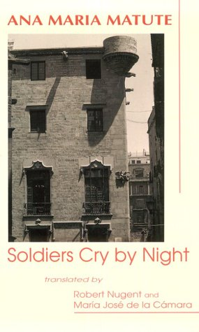 9780935480672: Soldiers Cry By Night (Discoveries (Latin American Literary))