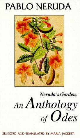 Neruda's Garden: An Anthology of Odes (Discoveries): Pablo Neruda