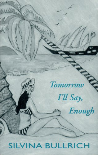 9780935480702: Tomorrow I'll Say, Enough (Discoveries (Latin American Literary Review Pr))