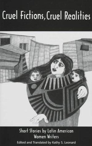 9780935480870: Cruel Fictions, Cruel Realities : Short Stories by Latin American Women Writers (Discoveries)