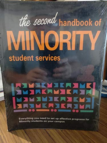 The Second Handbook of Minority Student Services: Taylor, Charles A.