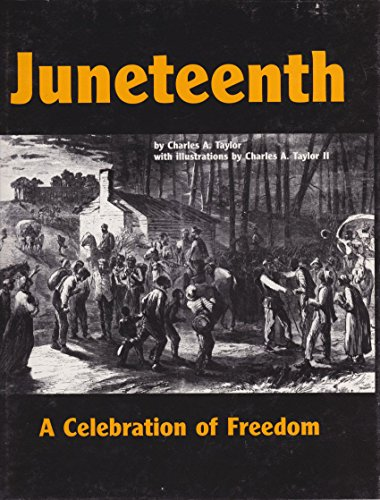 9780935483239: Juneteenth: A Celebration of Freedom (African American Celebrations Big Book)
