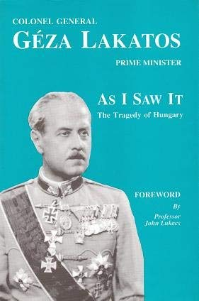 9780935484168: As I saw it: The tragedy of Hungary