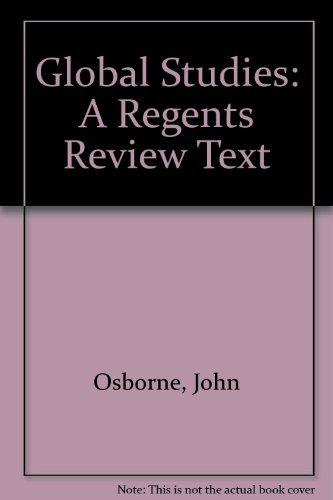 Global Studies: A Regents Review Text: John Osborne