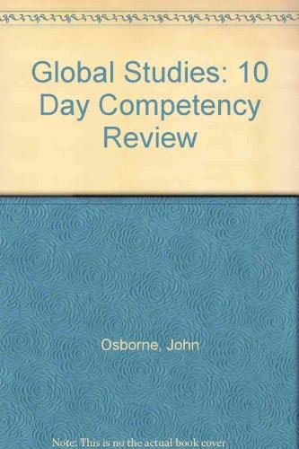 Global Studies: 10 Day Competency Review: John Osborne