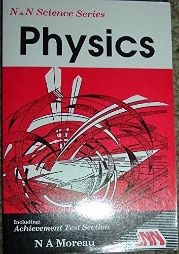 N & N Science Series: Physics: Moreau, Nancy