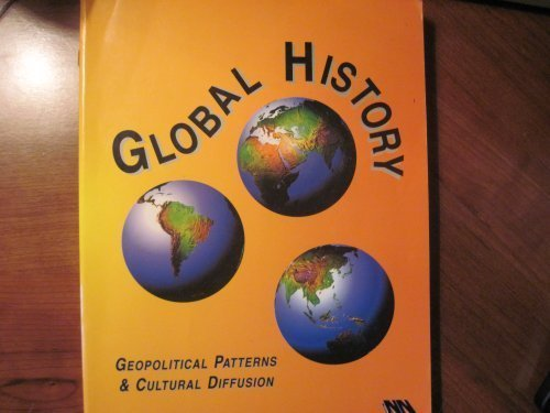 9780935487664: Global History: Geopolitical Patterns & Cultural Diffusion