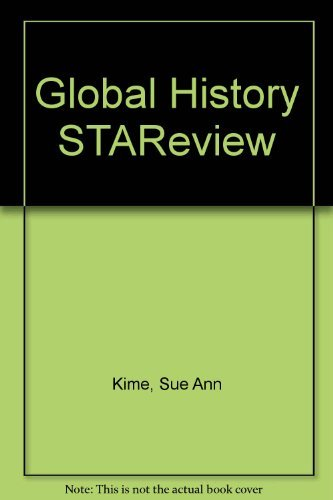 GLOBAL HISTORY & GEOGRAPHY STAREVIEW-STRATEGIC TEST ACHIEVEMENT REVIEW: Kime, Sue Ann. , Stich,...