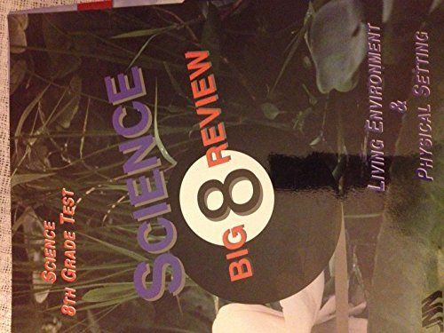 9780935487718: Science Big 8 Review: Science 8th Grade Test (Living Environment & Physical Setting