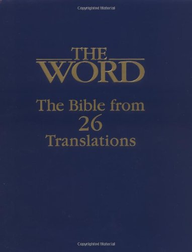 9780935491005: The Word: The Bible from Twenty-Six Translations