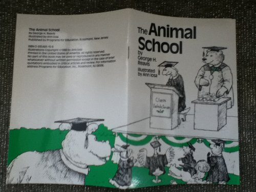 9780935493153: The Animal School