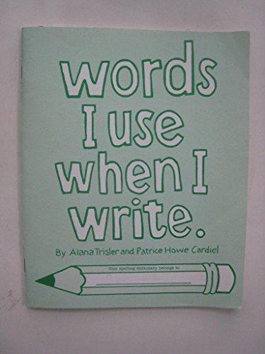 9780935493337: Words I Use When I Write