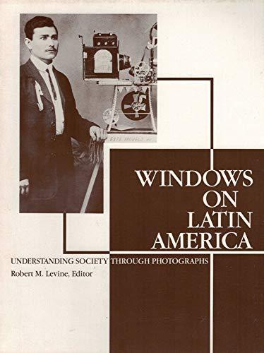 9780935501063: Windows on Latin America: Understanding Society Through Photographs