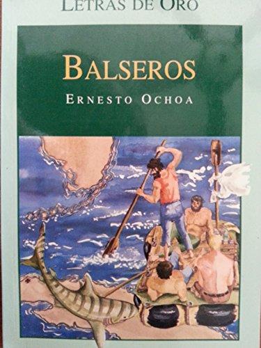 9780935501780: Balseros (Letras de Oro)