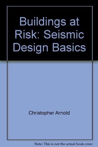Buildings at Risk : Seismic Design Basics