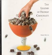 9780935503142: The Legend of Frango Chocolate