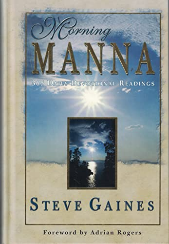 Morning Manna: 365 Daily Devotional Readings (SIGNED): Steve Gaines