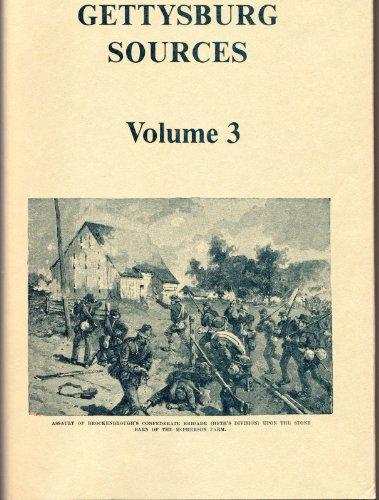 9780935523225: GETTYSBURG SOURCES - VOLUME 3