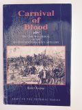 Carnival of Blood: The Civil War Ordeal of the Seventh New York Heavy Artillery: Keating, Robert