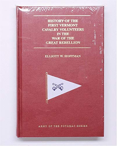 History of the First Vermont Cavalry Volunteers in the War of the Great Rebellion: Ide, Horace K.