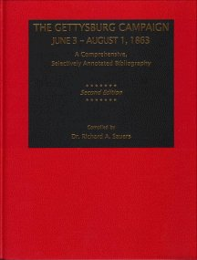 9780935523874: THE GETTYSBURG CAMPAIGN JUNE 3 - AUGUST 1, 1863 - A COMPREHENSIVE SELECTIVELY ANNOTATED BIBLIOGRAPHY - SECOND EDITION