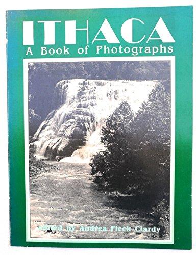 Ithaca: A Book of Photographs: Andrea Fleck Clardy
