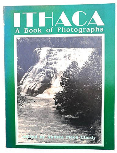 ITHACA - ABOOK OF PHOTOGRAPHS: Clardy, Andrea Fleck