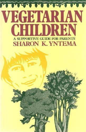 Vegetarian Childrern: A Supportive Guide for Parents