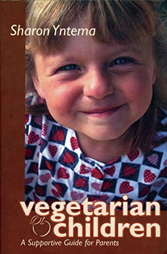 9780935526226: Vegetarian Children: A Supportive Guide for Parents