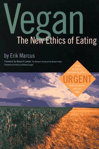 9780935526349: Vegan: The New Ethics of Eating