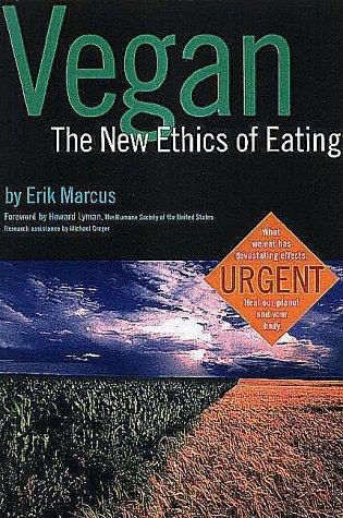 9780935526356: Vegan: The New Ethics of Eating