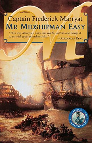 Mr Midshipman Easy (Classics of Naval Fiction)