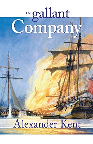 9780935526431: In Gallant Company: The Richard Bolitho Novels: Vol 3