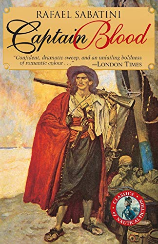 Captain Blood (Classics of Naval Fiction): Sabatini, Rafael