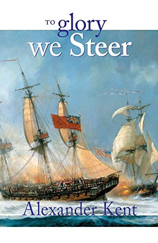 9780935526493: To Glory We Steer (The Bolitho Novels) (Volume 5)
