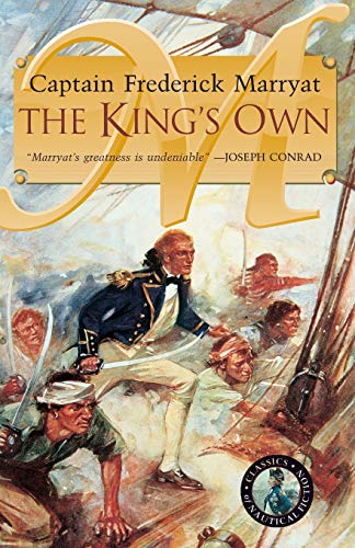 The King's Own (Classics of Naval Fiction) (0935526560) by Captain Frederick Marryat