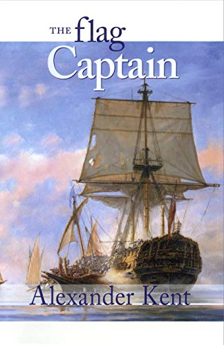 9780935526660: The Flag Captain: The Richard Bolitho Novels