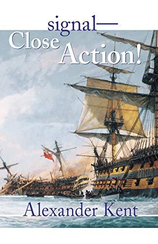 9780935526677: Signal - Close Action!: v.12: The Richard Bolitho Novels: Vol 12