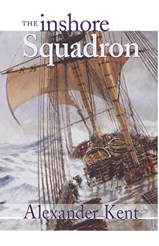 The Inshore Squadron (The Bolitho Novels): Alexander Kent