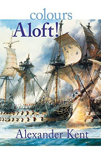 9780935526721: Colours Aloft! (The Bolitho Novels) (Volume 16)