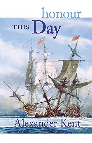 9780935526738: Honour This Day: v.17: The Richard Bolitho Novels: Vol 17