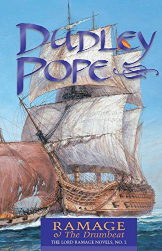 Ramage & the Drumbeat (The Lord Ramage: Pope, Dudley