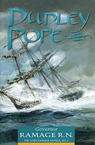 Governor Ramage R. N. (Volume 0) (The: Dudley Pope