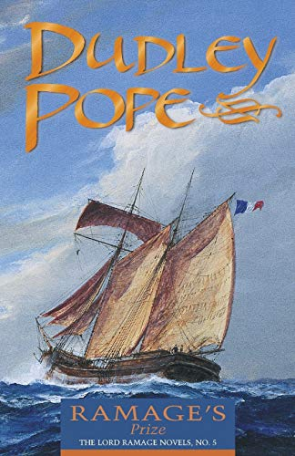 Ramage's Prize (The Lord Ramage Novels) (Volume: Dudley Pope