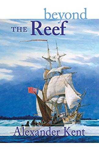 9780935526820: Beyond the Reef (The Bolitho Novels) (Volume 19)