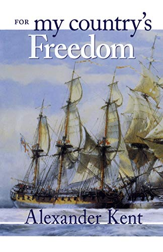 9780935526844: For My Country's Freedom (The Bolitho Novels) (Volume 21)